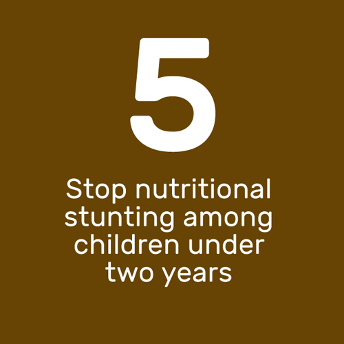 Stop nutritional stunting among children under two years