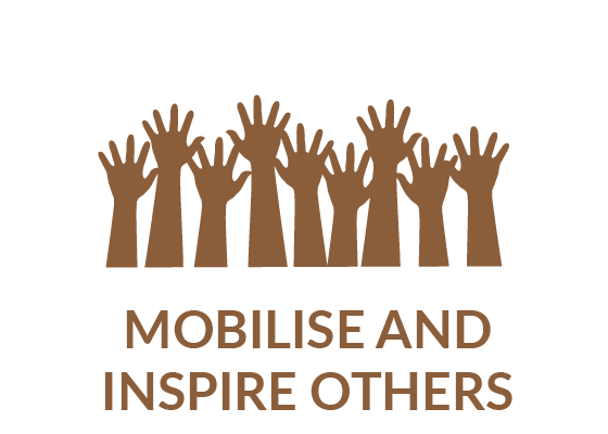 Mobilise and inspire others