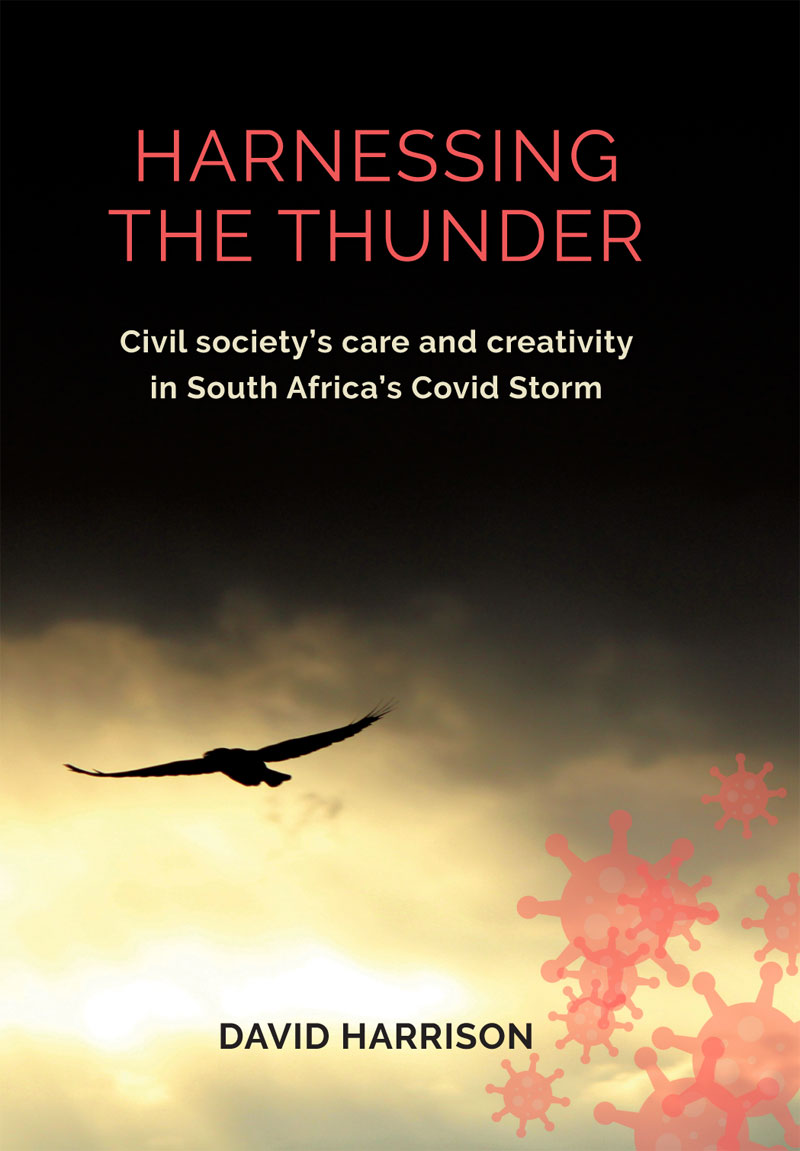 Harnessing the thunder - Civil society's care and creativity in South Africa's Covid Storm
